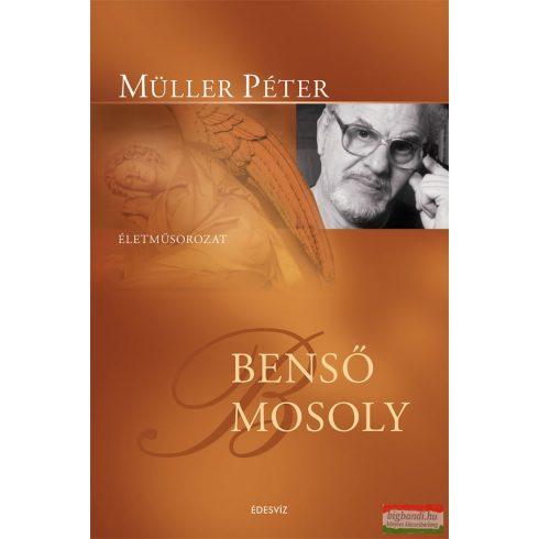 Müller Péter - Benső mosoly