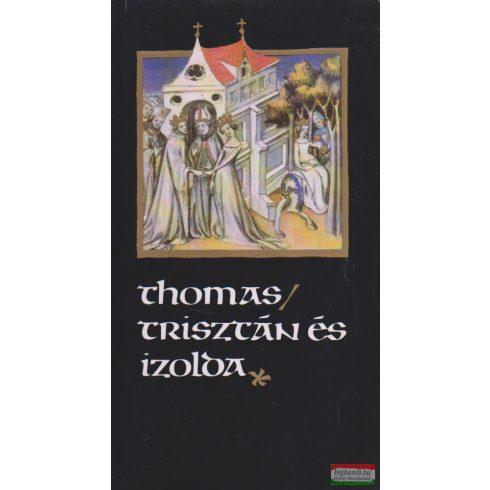 Thomas - Trisztán és Izolda