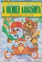Kohl Attila - A hóember karácsonya