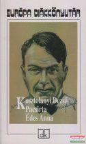 Kosztolányi Dezső - Pacsirta / Édes Anna