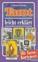 A. Adams - J. Fiebig - Tarot leicht erklärt