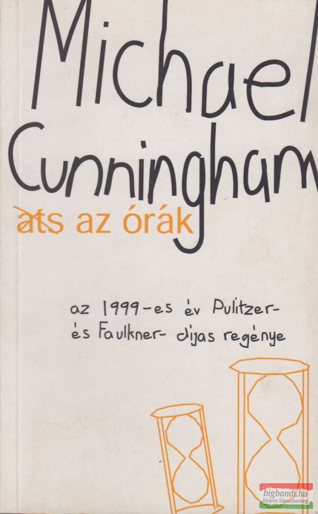 Michael Cunningham Az órák könyvesbolt, antikvárium, kár