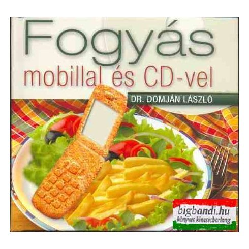 Dr. Domján László - Fogyás mobillal és CD-vel