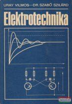 Uray Vilmos, Dr. Szabó Szilárd - Elektrotechnika