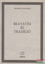 Massimo Scaligero - Beavatás és tradíció