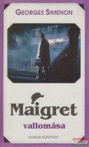 Georges Simenon - Maigret vallomása