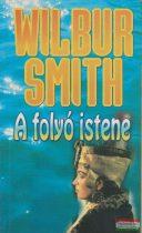 Wilbur Smith - A folyó istene