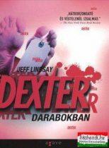 Jeff Lindsay - Dexter darabokban