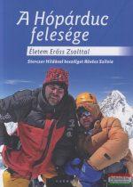A Hópárduc felesége - Életem Erőss Zsolttal - Sterczer Hildával beszélget Révész Szilvia