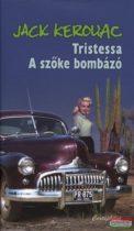 Jack Kerouac - Tristessa / A szőke bombázó