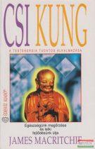 Csi kung - A testenergia tudatos alkalmazása