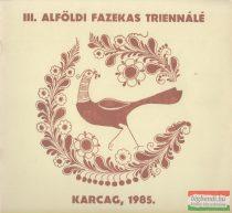 III. Alföldi Fazekas Triennálé