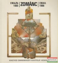 Zománc 1985-1986