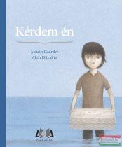 Jostein Gaarder, Akin Düzakin - Kérdem én