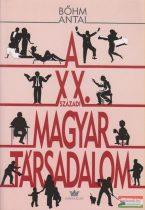 A XX. századi magyar társadalom