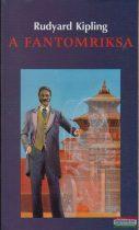 Rudyard Kipling - A fantomriksa