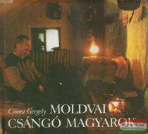 Csoma Gergely - Moldvai csángó magyarok