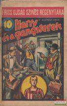 Székely Lajos - Harry és a gangsterek