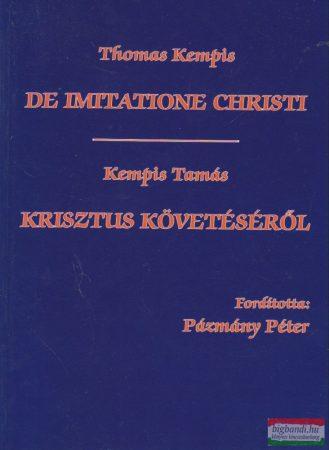De imitatione Christi / Krisztus követéséről