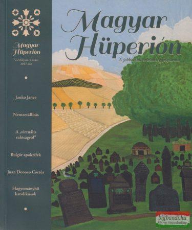 Magyar Hüperion V. évf. 3. szám 2017. ősz - A jobboldali értelmiség folyóirata