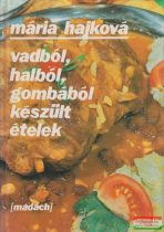 Vaból, halból, gombából készült ételek