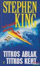 Stephen King - Titkos ablak, titkos kert