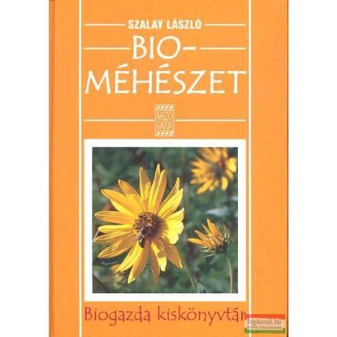 Szalay László - Bioméhészet