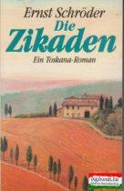 Die Zikaden - ein Toskana-Roman