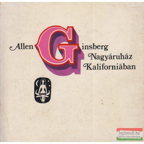 Allen Ginsberg - Nagyáruház Kaliforniában
