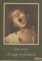 Dallos Sándor - A nap szerelmese