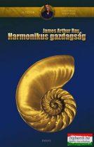 James Arthur Ray - Harmonikus gazdagság