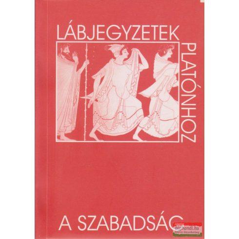 Laczkó Sándor, Gyenge Zoltán szerk. - A szabadság