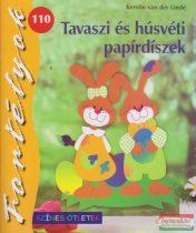 Tavaszi és húsvéti papírdíszek