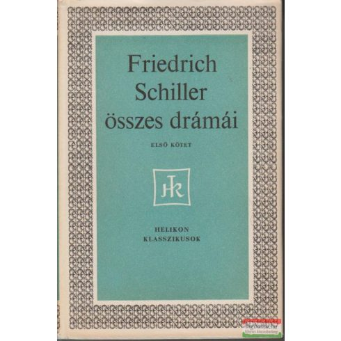 Friedrich Schiller összes drámái I-II.