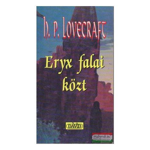 Howard Phillips Lovecraft - Eryx falai közt