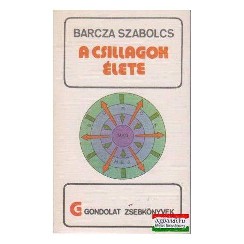 Barcza Szabolcs - A csillagok élete