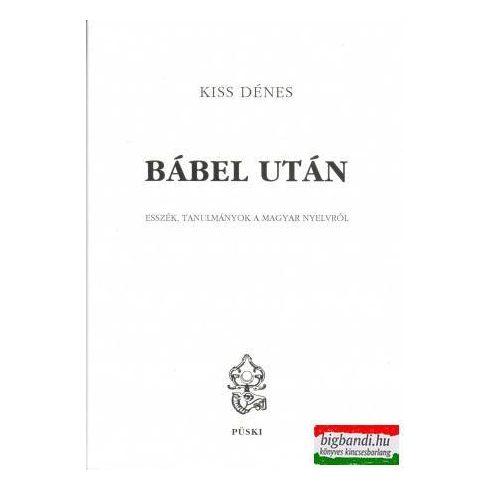 Bábel után - esszék, tanulmányok a magyar nyelvről