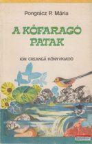 Pongrácz P. Mária - A kőfaragó patak - Karcsi regénye