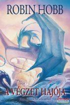 Robin Hobb - A végzet hajója I. - Az Élőhajók-ciklus 5. kötete