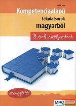 Kompetencia alapú feladatsorok magyarból 3. és 4. osztályosoknak - Szövegértés