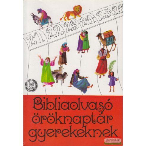 Tegez Lajos szerk. - Bibliaolvasó öröknaptár gyerekeknek