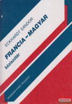 Eckhardt Sándor - Francia-magyar kéziszótár