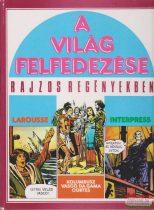 Guido Buzzelli, Francois Lambert, Maurillo Manara, André Bérélowitch - A világ felfedezése rajzos regényekben 2.