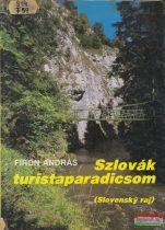 Firon András - Szlovák turistaparadicsom