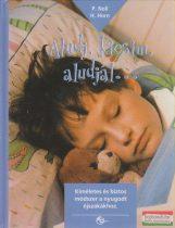 Patricia Noll, Hartmut Horn - Aludj, kicsim, aludjál...