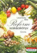 Liscsinszky Béla - Reform szakácskönyv