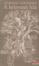 Nathaniel Hawthorne - A hétormú ház