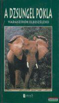 A dzsungel pokla - vadászírók elbeszélései