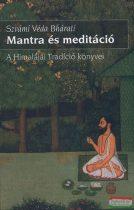 Szvámi Véda Bhárati - Mantra és meditáció - A Himalájai Tradíció könyvei