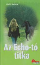 Gabi Adam - Az Echo-tó titka